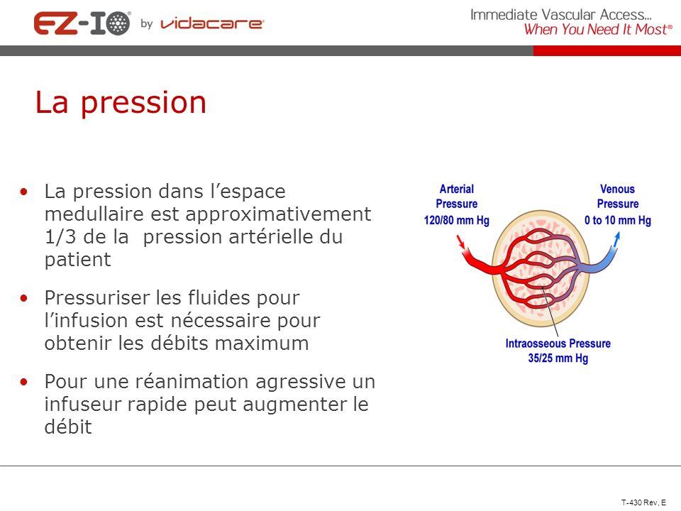La pression La pression dans lespace medullaire est approximativement 1/3 de la pression artérielle du patient Pressuriser les fluides pour linfusion