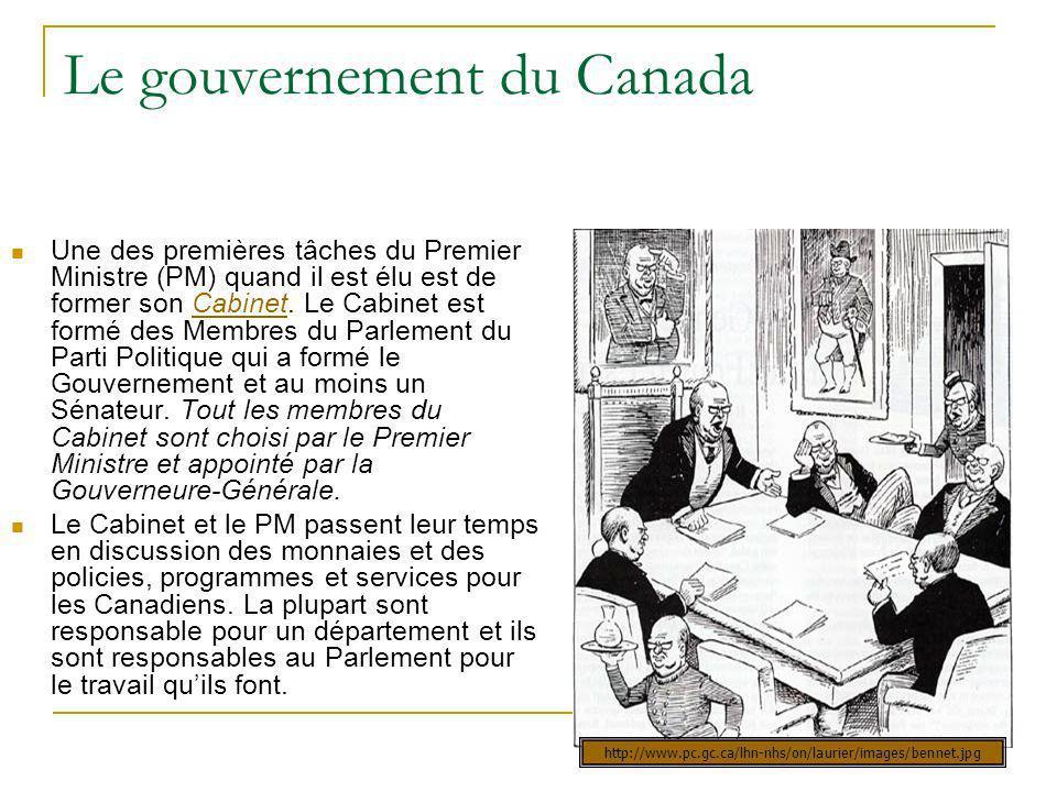 Le gouvernement du Canada Une des premières tâches du Premier Ministre (PM) quand il est élu est de former son Cabinet. Le Cabinet est formé des Membr