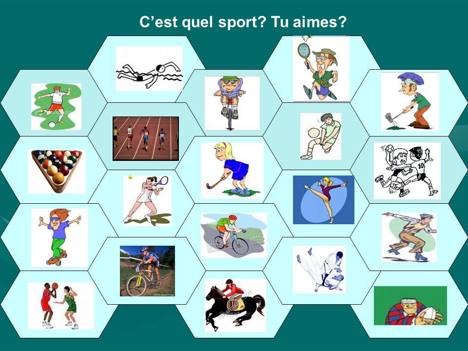 Cest quel sport? Tu aimes?