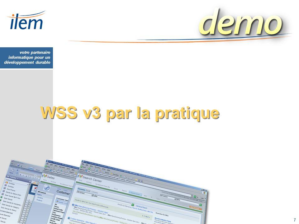 votre partenaire informatique pour un développement durable 7 WSS v3 par la pratique