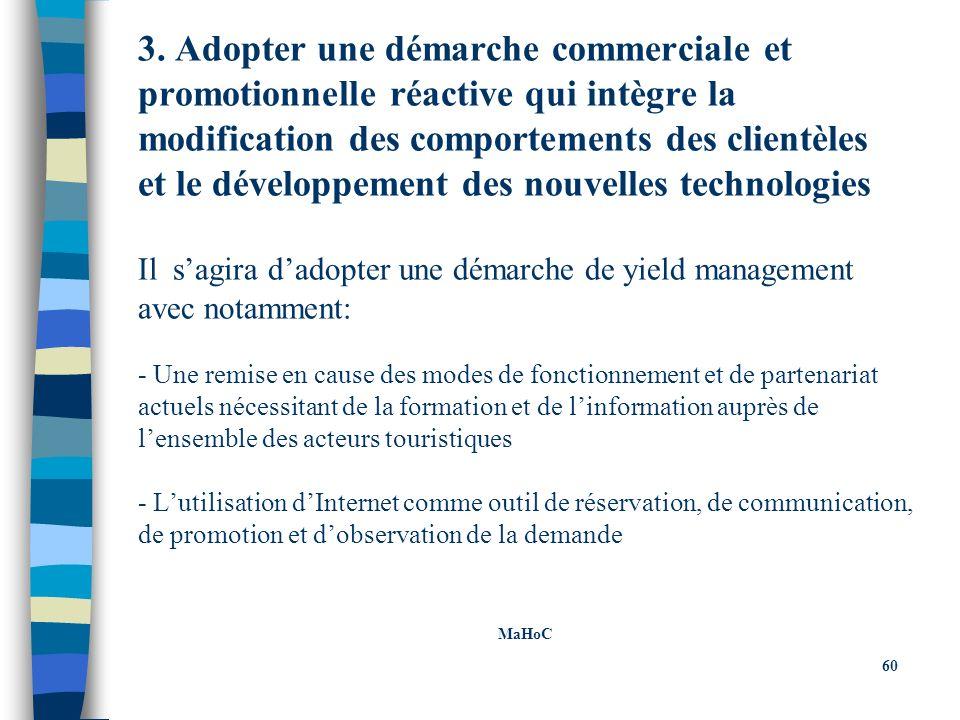 3. Adopter une démarche commerciale et promotionnelle réactive qui intègre la modification des comportements des clientèles et le développement des no