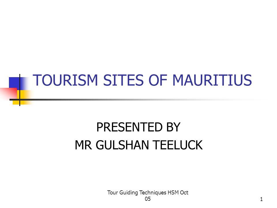 Tour Guiding Techniques HSM Oct 052 Trou aux Cerfs Eureka Casela Domaine du chasseur Chamarel Martello Tower Tourism Sites