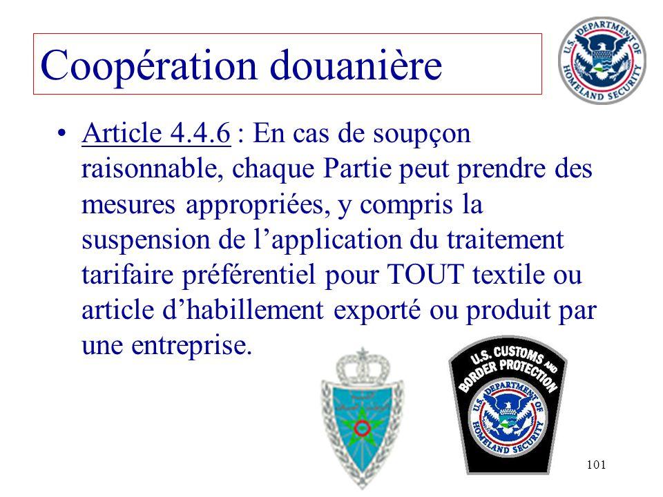 101 Article 4.4.6 : En cas de soupçon raisonnable, chaque Partie peut prendre des mesures appropriées, y compris la suspension de lapplication du trai