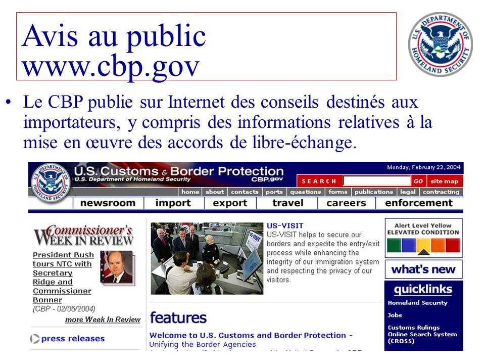 104 Le CBP publie sur Internet des conseils destinés aux importateurs, y compris des informations relatives à la mise en œuvre des accords de libre-éc