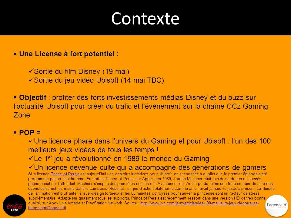Contexte Une License à fort potentiel : Sortie du film Disney (19 mai) Sortie du jeu vidéo Ubisoft (14 mai TBC) Objectif : profiter des forts investis