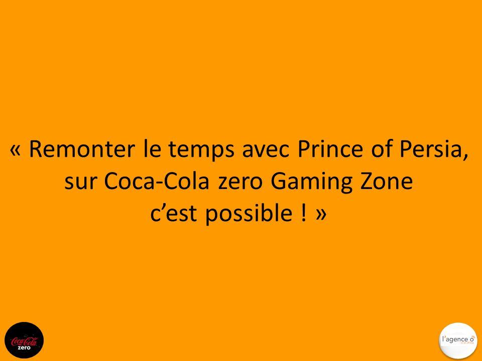 Le principe : Remonte le temps avec la saga Prince of Persia Découvre en exclusivité le trailer / la démo du nouvel opus de la sage P rince of Persia « Les sables oubliés » En 3 clicks, télécharge le dernier Prince of Persia « Les sables du temps » et joue sur ton PC Redécouvre et joue en ligne aux premières versions de Prince of Persia (à valider techniquement): http://www.secteurjeux.com/Prince-of-Persia - attention il faudra vérifier qu il est envisageable d associer un calcul de score / base de données au jeu http://www.secteurjeux.com/Prince-of-Persia - attention il faudra vérifier qu il est envisageable d associer un calcul de score / base de données au jeu Termine le 1 er Prince of Persia le + vite possible, Défie tes potes sur Facebook ou MSN et remonte à lorigine des 2 derniers opus de la saga POP = A GAGNER : Pars à Montréal pour visiter les studio sdUbisoft qui ont créé les jeux.