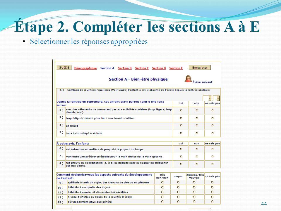 Étape 2. Compléter les sections A à E 44 Sélectionner les réponses appropriées
