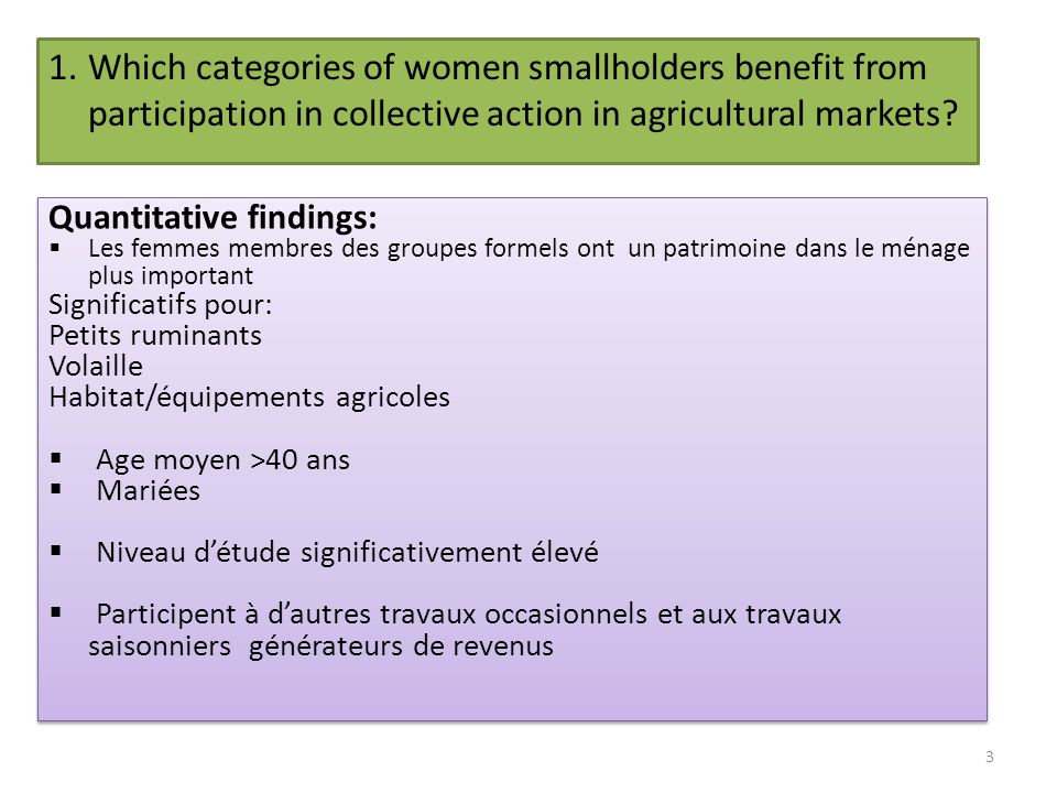 1.Which categories of women smallholders benefit from participation in collective action in agricultural markets? Quantitative findings: Les femmes me