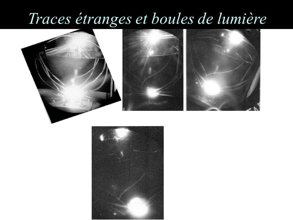 Traces étranges et boules de lumière