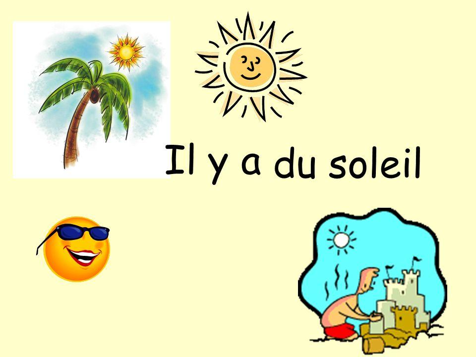Il y a du soleil