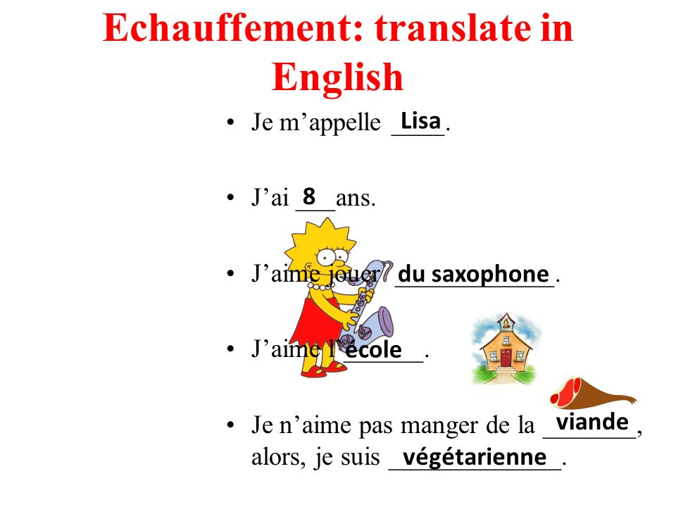 Echauffement: translate in English Je mappelle ____.