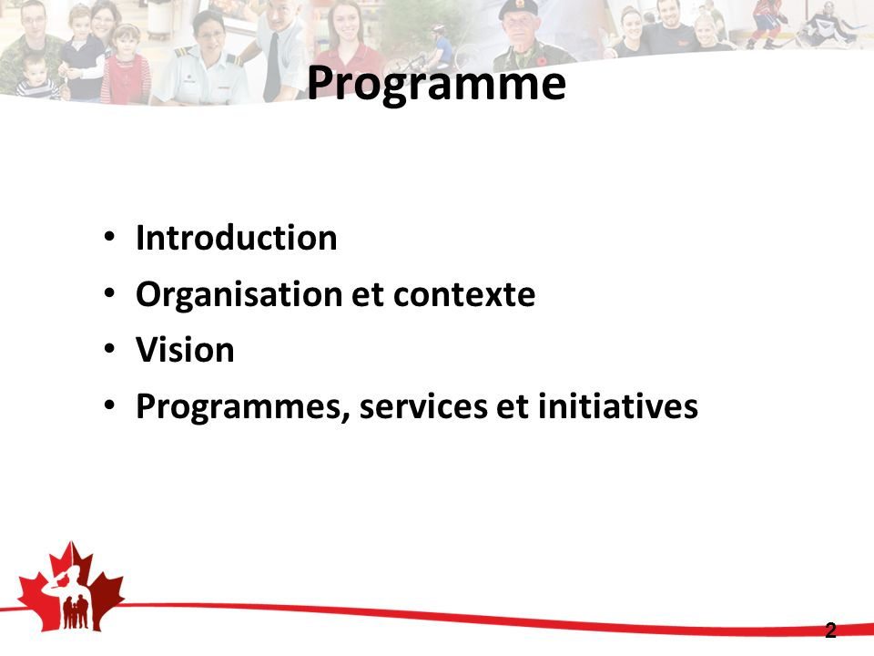 Introduction Organisation et contexte Vision Programmes, services et initiatives 2 Programme