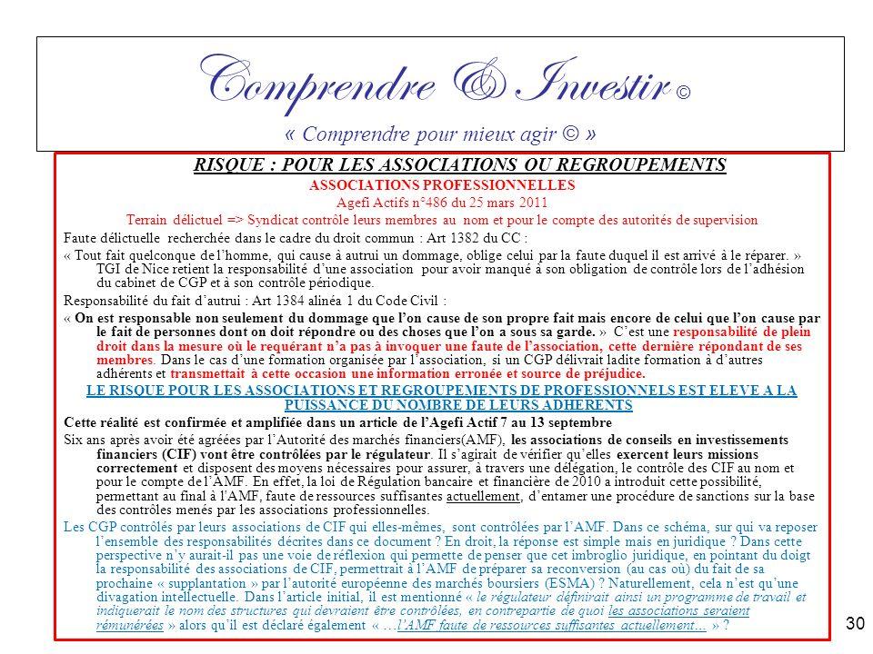 RISQUE : POUR LES ASSOCIATIONS OU REGROUPEMENTS ASSOCIATIONS PROFESSIONNELLES Agefi Actifs n°486 du 25 mars 2011 Terrain délictuel => Syndicat contrôl