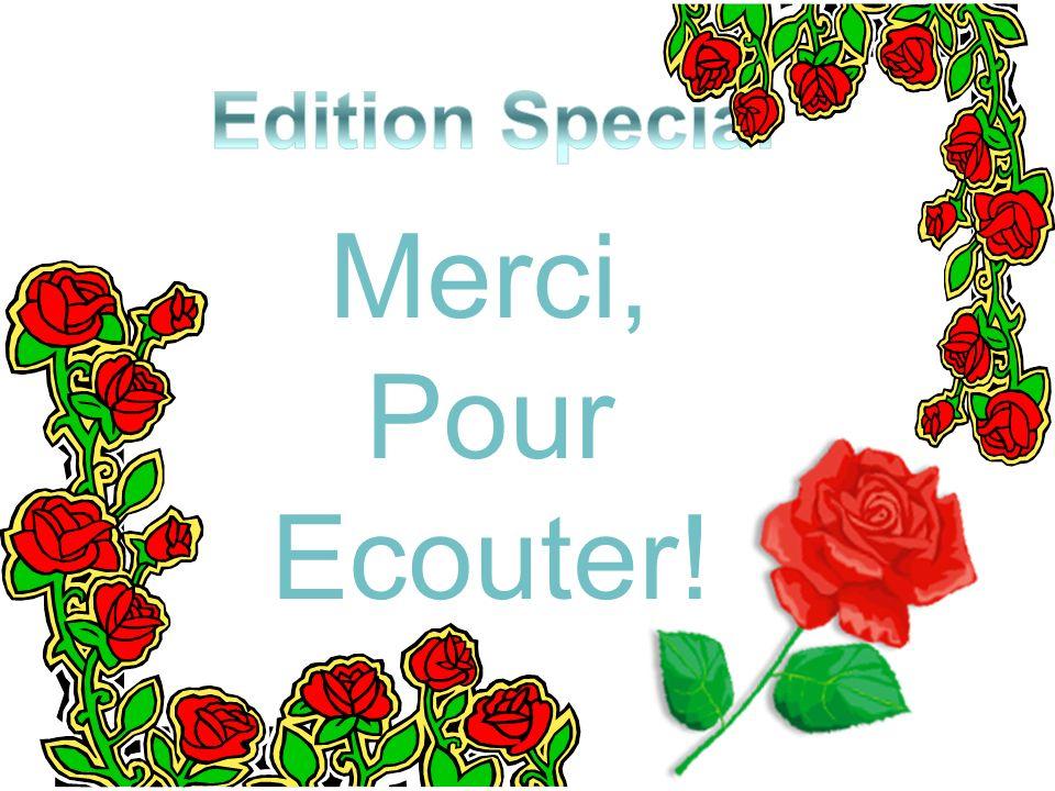 Merci, Pour Ecouter!