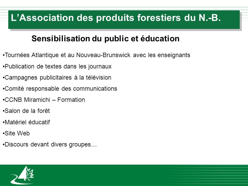 LAssociation des produits forestiers du N.-B. Tournées Atlantique et au Nouveau-Brunswick avec les enseignants Publication de textes dans les journaux