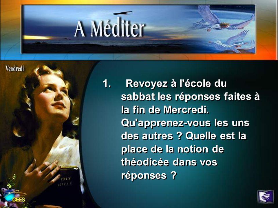 1. Revoyez à l'école du sabbat les réponses faites à la fin de Mercredi. Qu'apprenez-vous les uns des autres ? Quelle est la place de la notion de thé