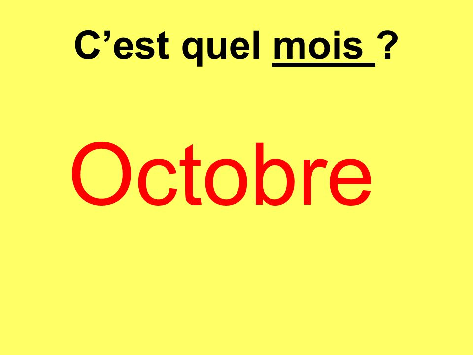 Cest quel mois ? Octobre