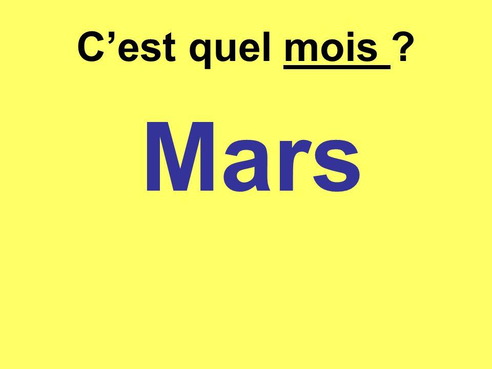 Cest quel mois ? Mars