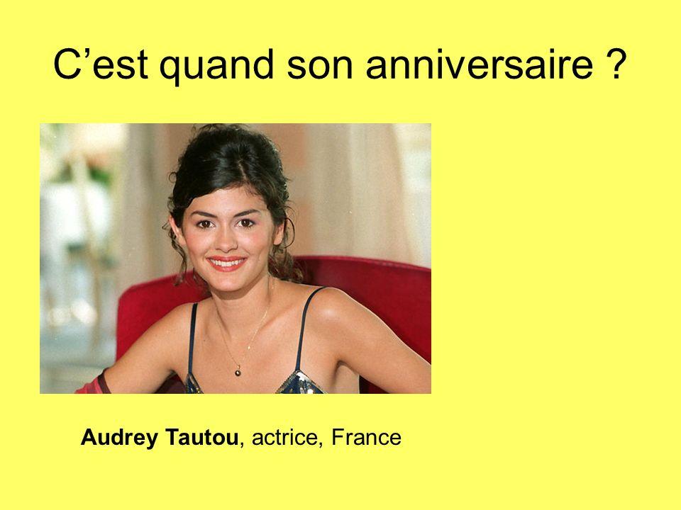Cest quand son anniversaire ? Audrey Tautou, actrice, France