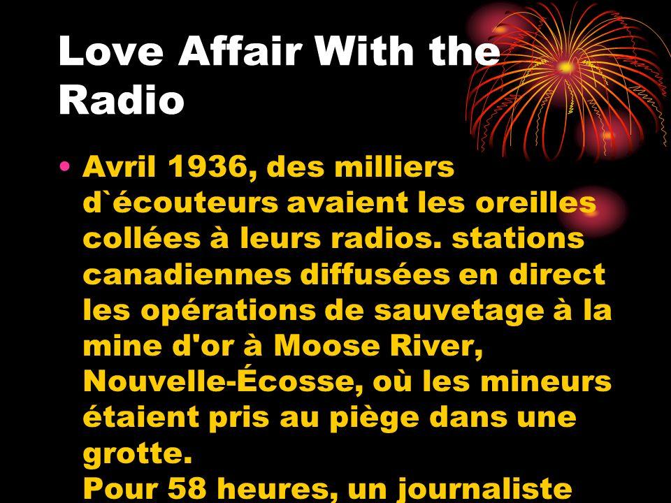 Avril 1936, des milliers d`écouteurs avaient les oreilles collées à leurs radios. stations canadiennes diffusées en direct les opérations de sauvetage