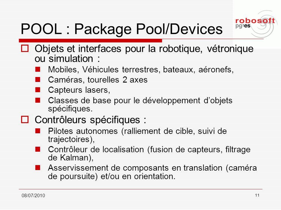 POOL : Package Pool/Devices Objets et interfaces pour la robotique, vétronique ou simulation : Mobiles, Véhicules terrestres, bateaux, aéronefs, Camér