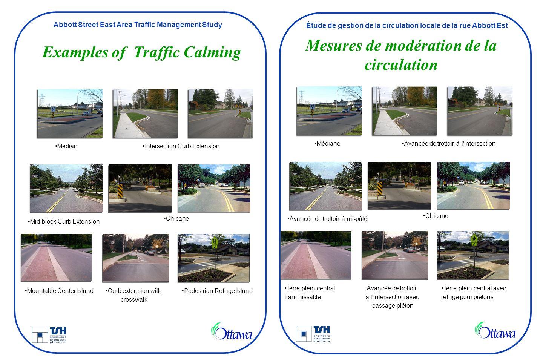 Abbott Street East Area Traffic Management Study Étude de gestion de la circulation locale de la rue Abbott Est Examples of Traffic Calming Mesures de