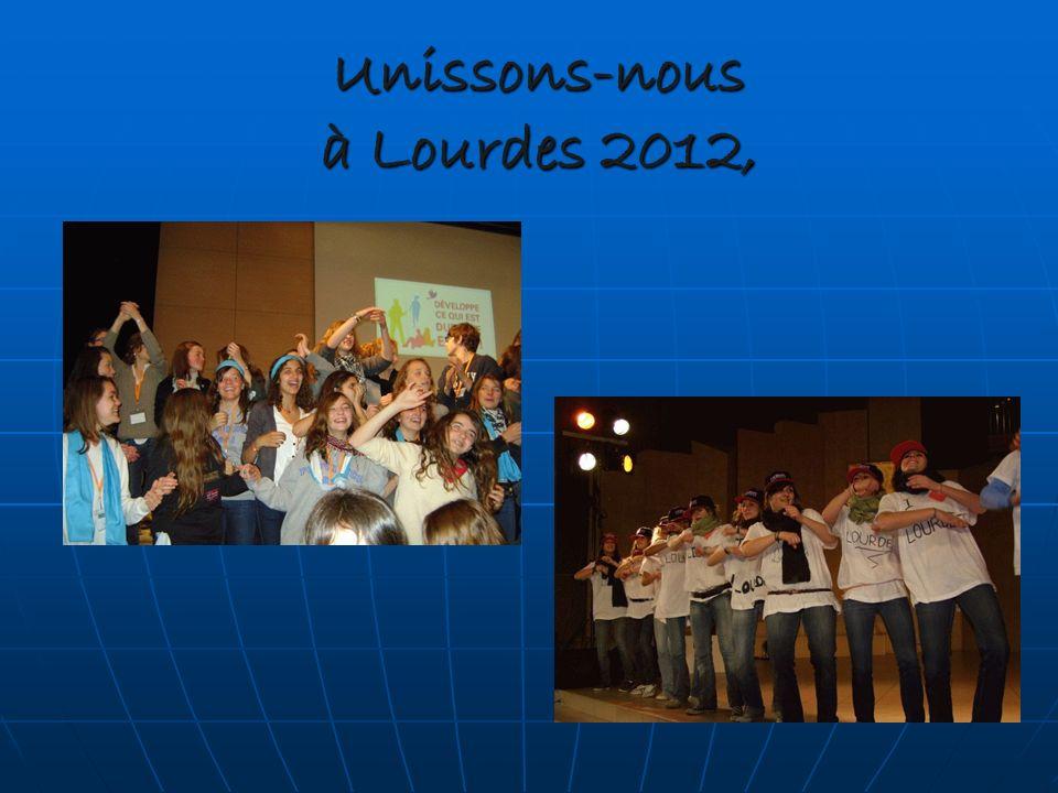 Unissons-nous à Lourdes 2012,