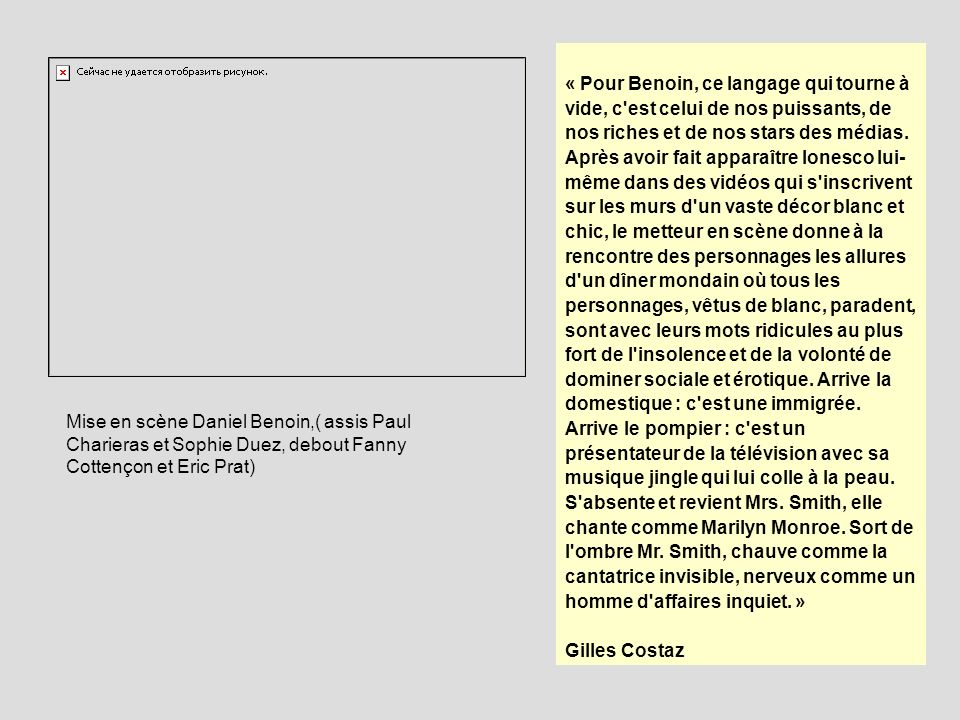 Mise en scène Daniel Benoin,( assis Paul Charieras et Sophie Duez, debout Fanny Cottençon et Eric Prat) « Pour Benoin, ce langage qui tourne à vide, c