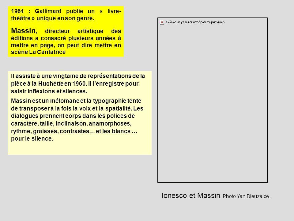 1964 : Gallimard publie un « livre- théâtre » unique en son genre. Massin, directeur artistique des éditions a consacré plusieurs années à mettre en p