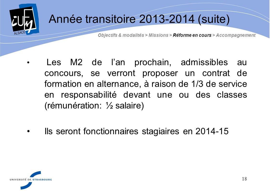 18 Les M2 de lan prochain, admissibles au concours, se verront proposer un contrat de formation en alternance, à raison de 1/3 de service en responsab