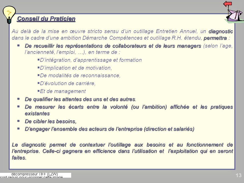 13 Conseil du Praticien Conseil du Praticien diagnostic permettra Au delà de la mise en œuvre stricto sensu dun outillage Entretien Annuel, un diagnos