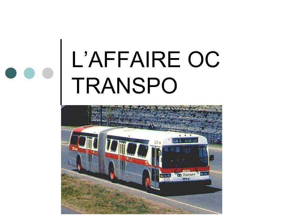 LAFFAIRE OC TRANSPO