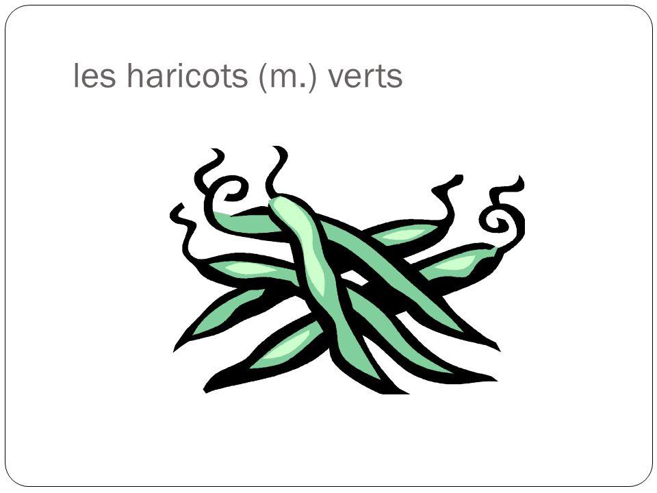 les haricots (m.) verts