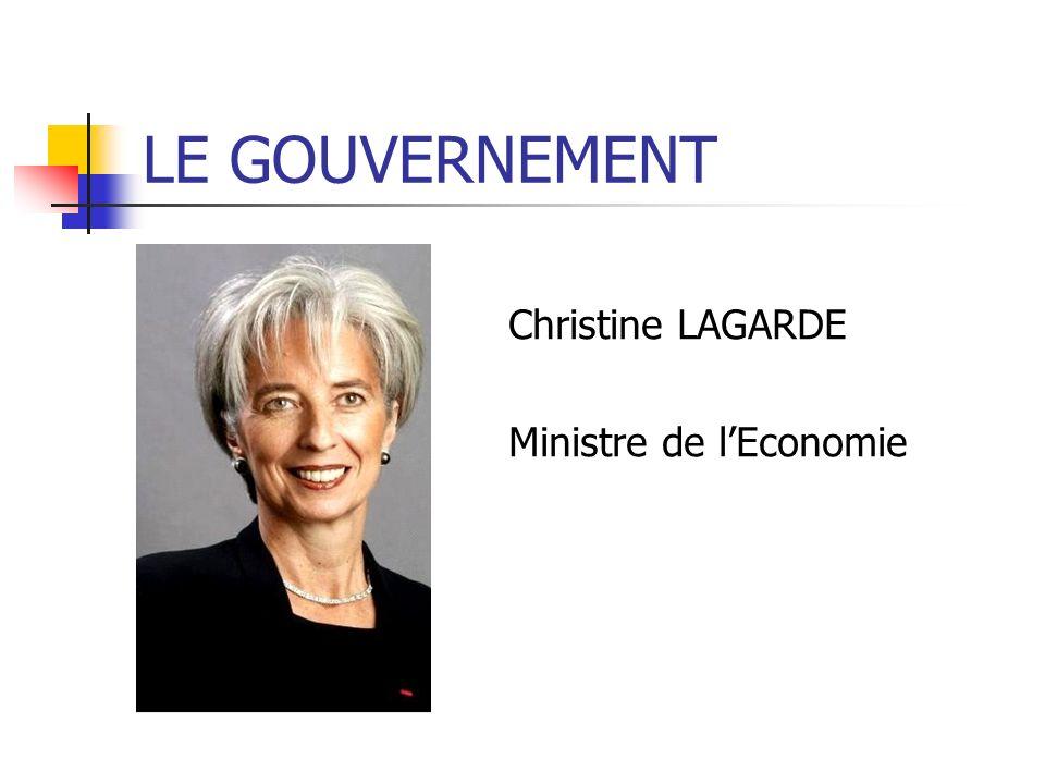 Christine LAGARDE Ministre de lEconomie