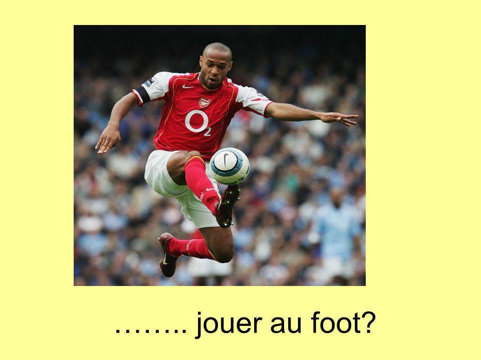 …….. jouer au foot