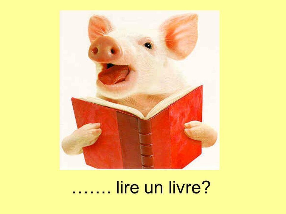 ……. lire un livre?