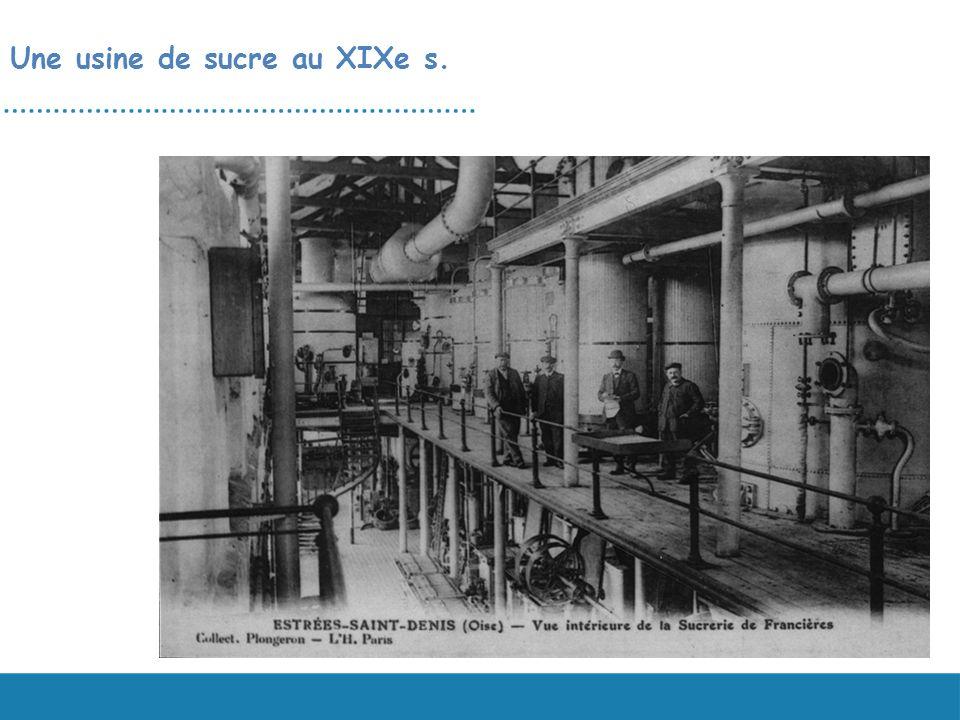 La sucrerie de Francières (environs de Compiègne) Une usine de sucre au XIXe s.