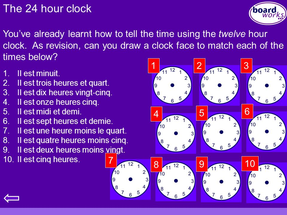The 24 hour clock Youve already learnt how to tell the time using the twelve hour clock. As revision, can you draw a clock face to match each of the t