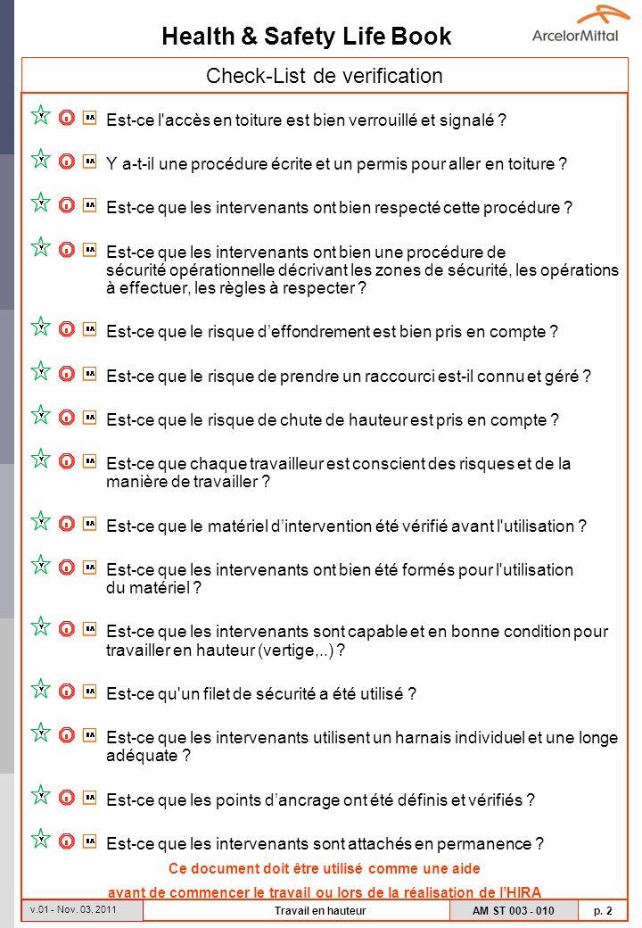 Health & Safety Life Book AM ST 003 - 010 p. 2 v.01 - Nov. 03, 2011 Travail en hauteur Check-List de verification Est-ce l'accès en toiture est bien v