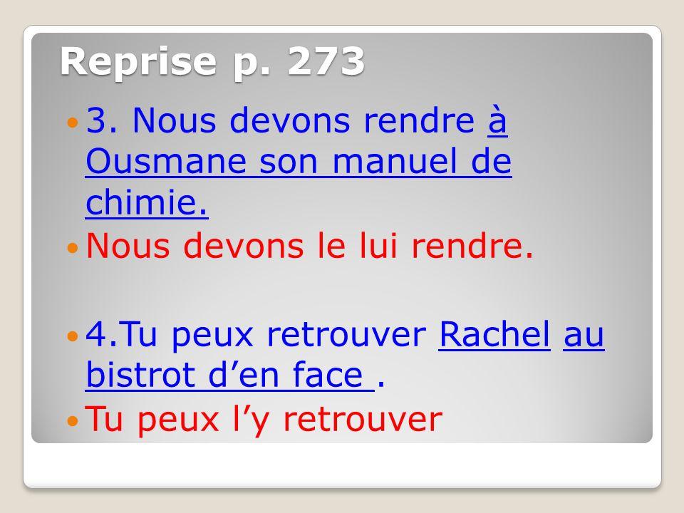 Reprise p.273 5. Jai lintention de montrer mes photos à Suzanne et Ghislaine.