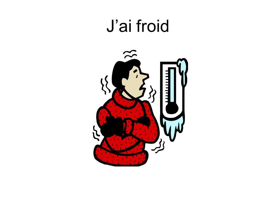 Jai froid