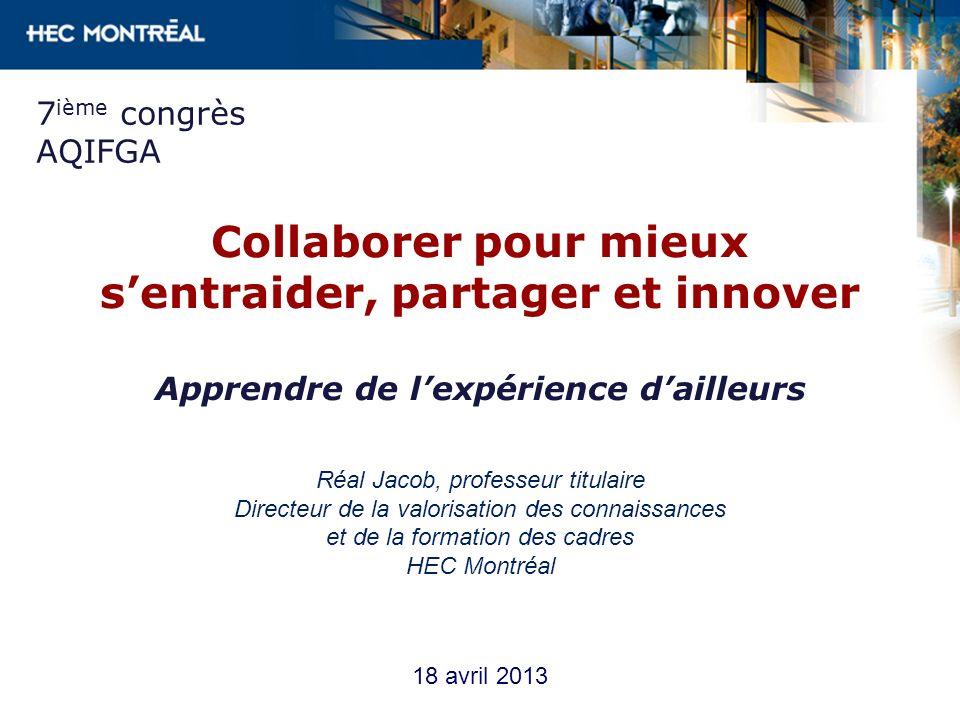 Comité organisateur du congrès 2013 « Plus que jamais, il nous faut réaliser limportance, voire la nécessité, de partager nos expertises et de collaborer afin de concilier école et enjeux du 21e siècle »