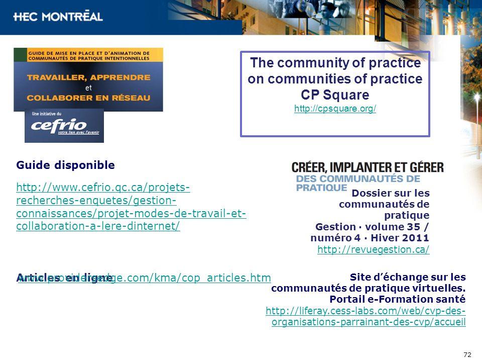 Guide disponible http://www.cefrio.qc.ca/projets- recherches-enquetes/gestion- connaissances/projet-modes-de-travail-et- collaboration-a-lere-dinterne