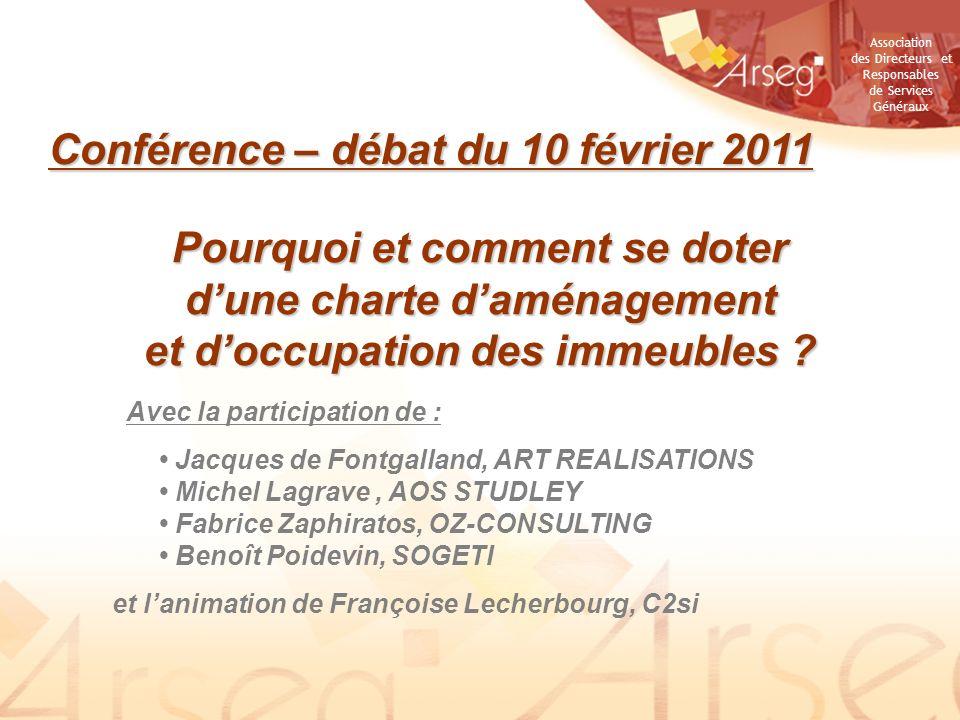 Association des Directeurs et Responsables de Services Généraux LA VIE DE LA CHARTE ÉVOLUTION DUNE CHARTE 32