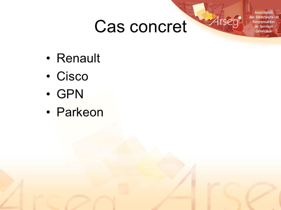 Association des Directeurs et Responsables de Services Généraux Cas concret Renault Cisco GPN Parkeon