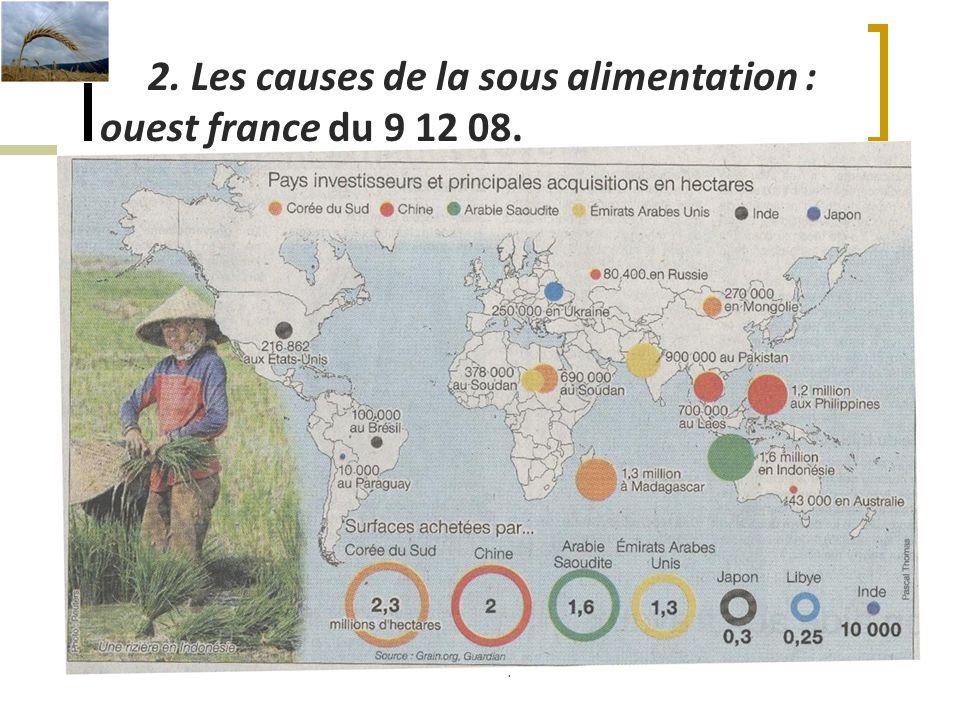P.BOUTET. septembre 201011 2. Les causes de la sous alimentation : ouest france du 9 12 08.