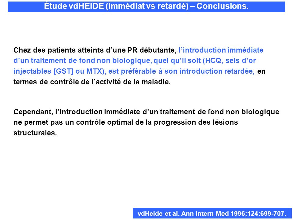 Chez des patients atteints dune PR débutante, lintroduction immédiate dun traitement de fond non biologique, quel quil soit (HCQ, sels dor injectables