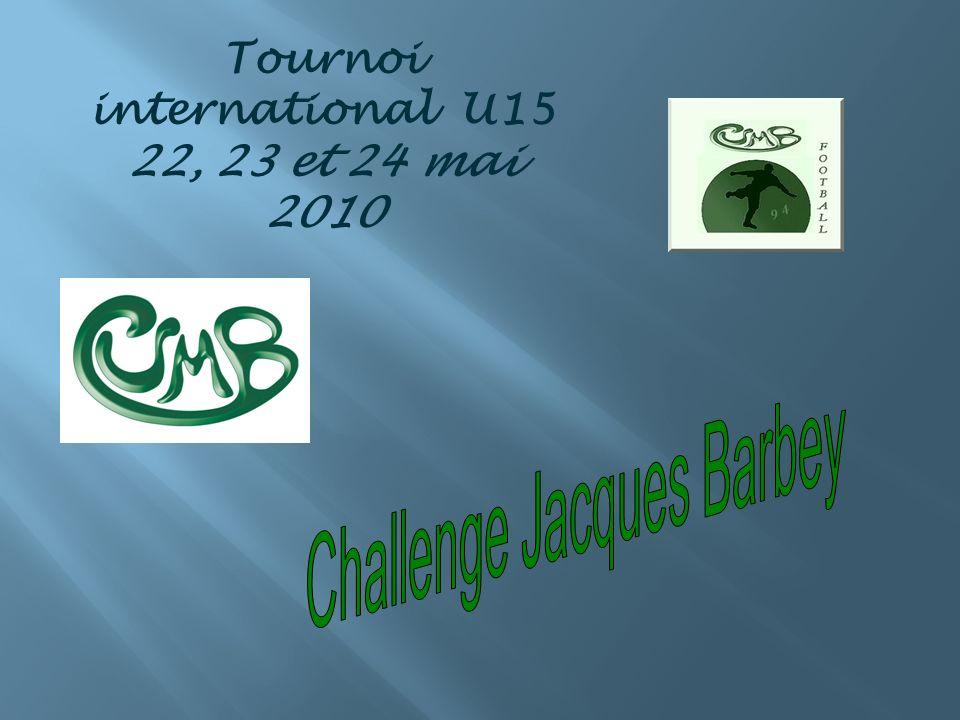 Tournoi international U15 22, 23 et 24 mai 2010