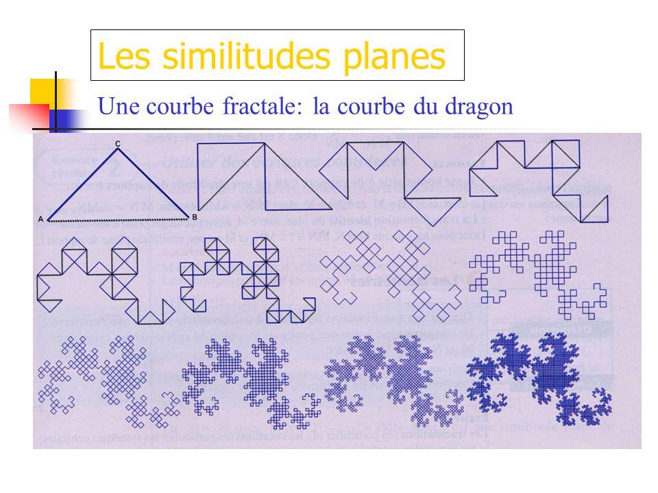 Une courbe fractale: la courbe du dragon Les similitudes planes