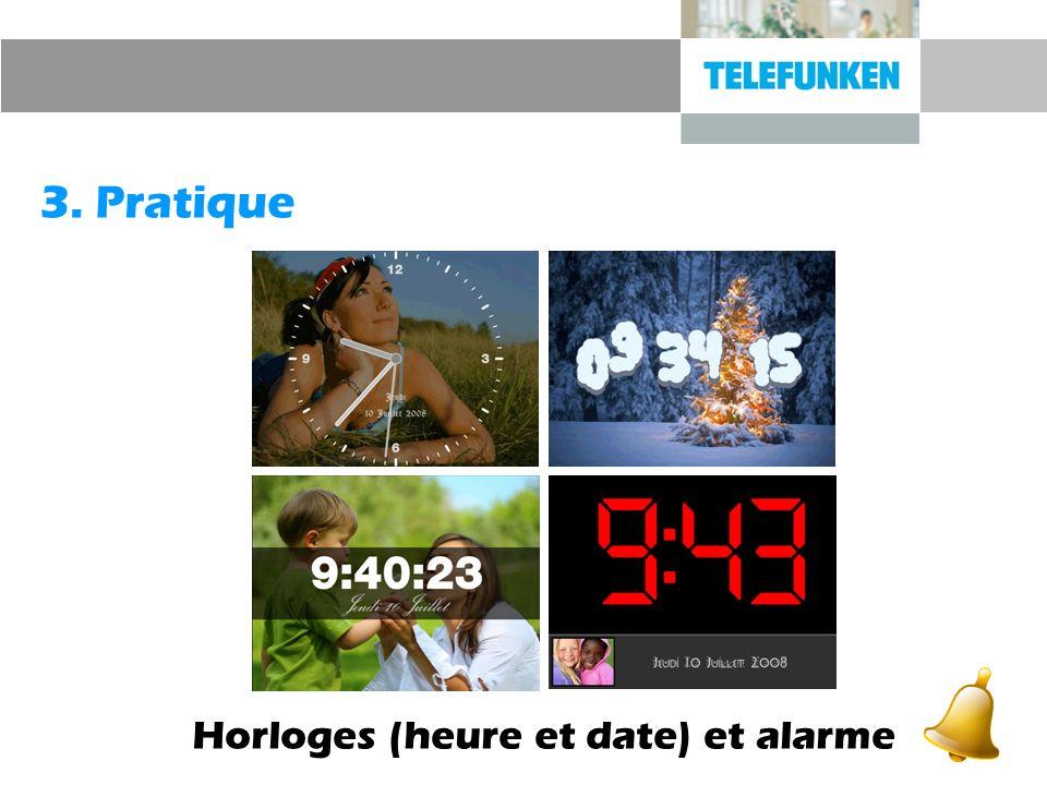 3. Pratique Horloges (heure et date) et alarme